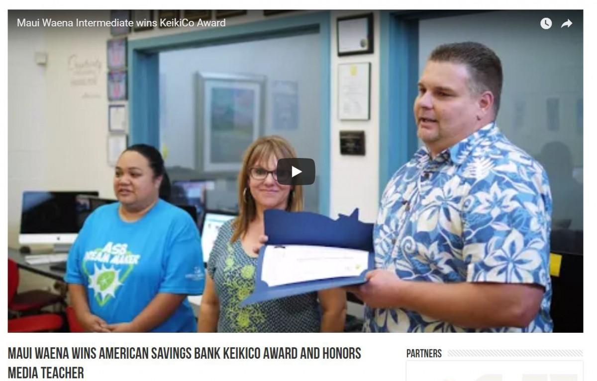 Maui Waena wins American Savings Bank KeikiCo Award and honors media teacher
