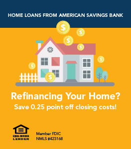 Home Loans from American Savings Bank - Refinancing - Save 0.25 point off closing costs