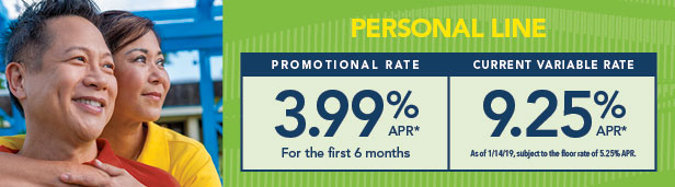 Personal Line. 3.99% Promotional Rate.  9.25% Current Variable Rate.