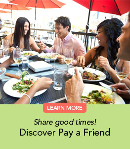 Pay a Friend - Share Good Times